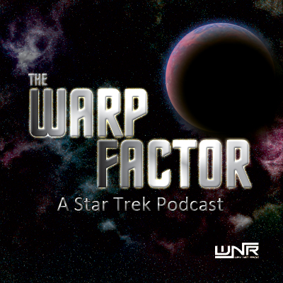 The Warp Factor - A Star Trek Podcast